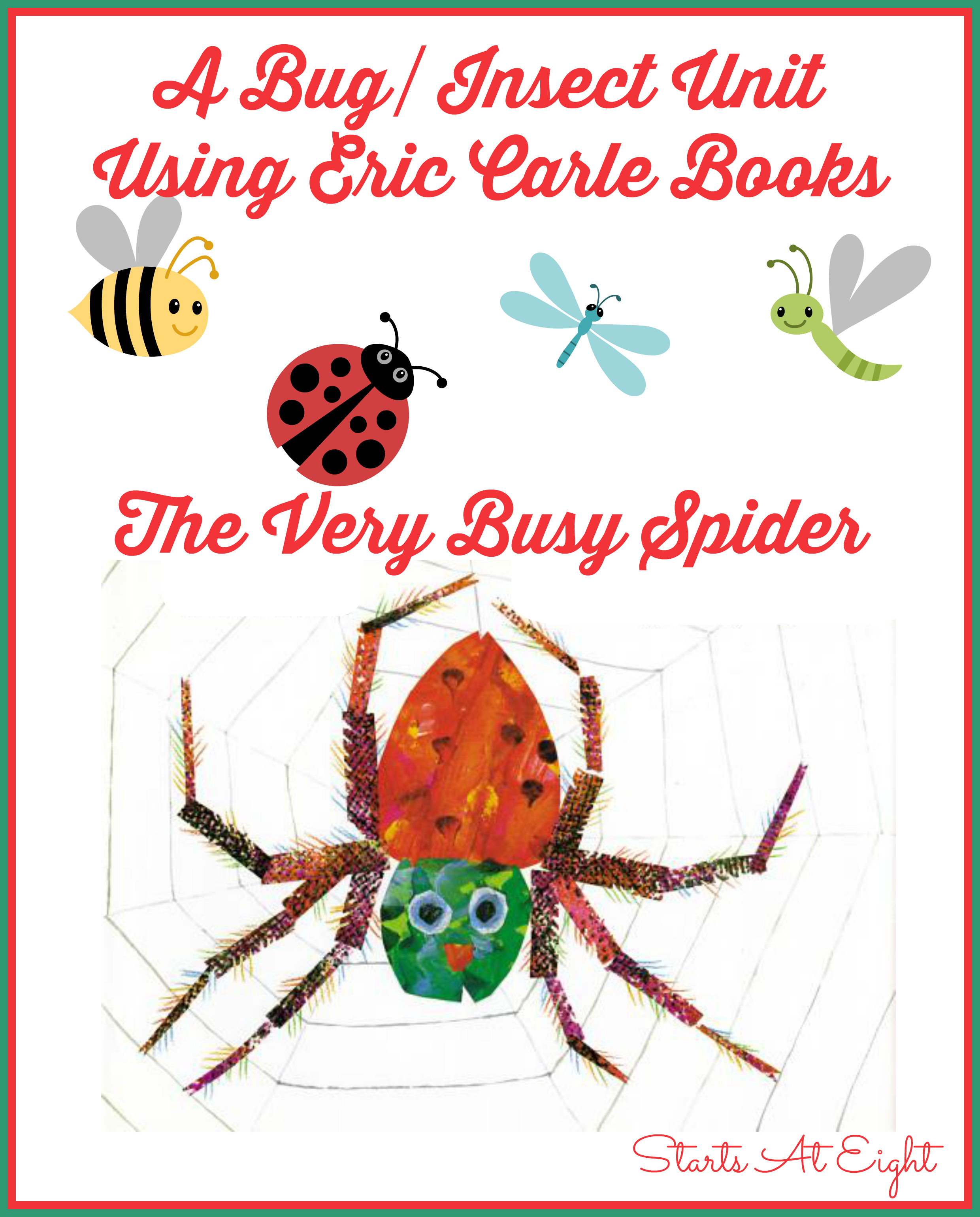 A Bug Insect Unit Using Eric Carle Books The Very Busy