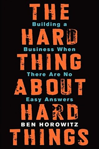 The Hard Thing about Hard Thing - Startup Archive
