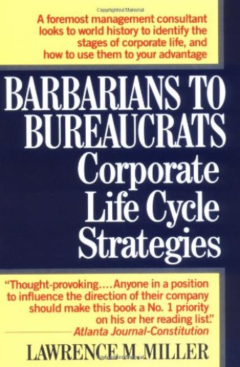 Barbarians to Bureaucrats - Startup Archive