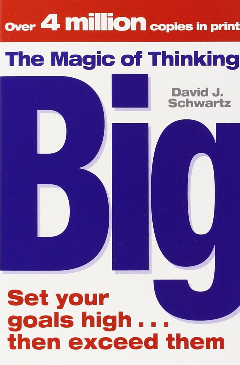 Sandeep Maheshwari Recommended Book 2 - The Magic of Thinking Big By David Schwartz
