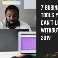 7 BUSINESS TOOLS YOU CAN'T LIVE WITHOUT