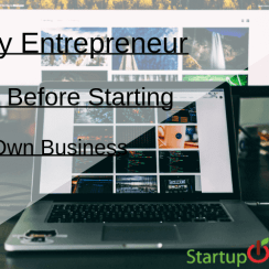 Things Every Entrepreneur Needs to Know Before Starting Their Own Business