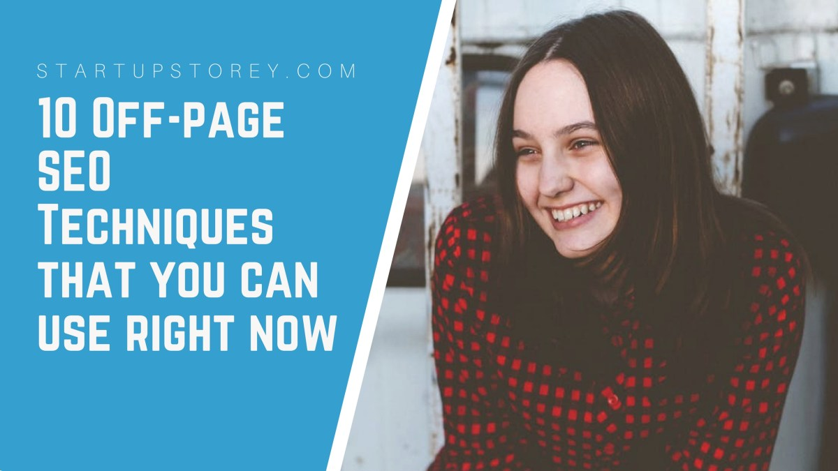 10 Off-page SEO Techniques that you can use right now