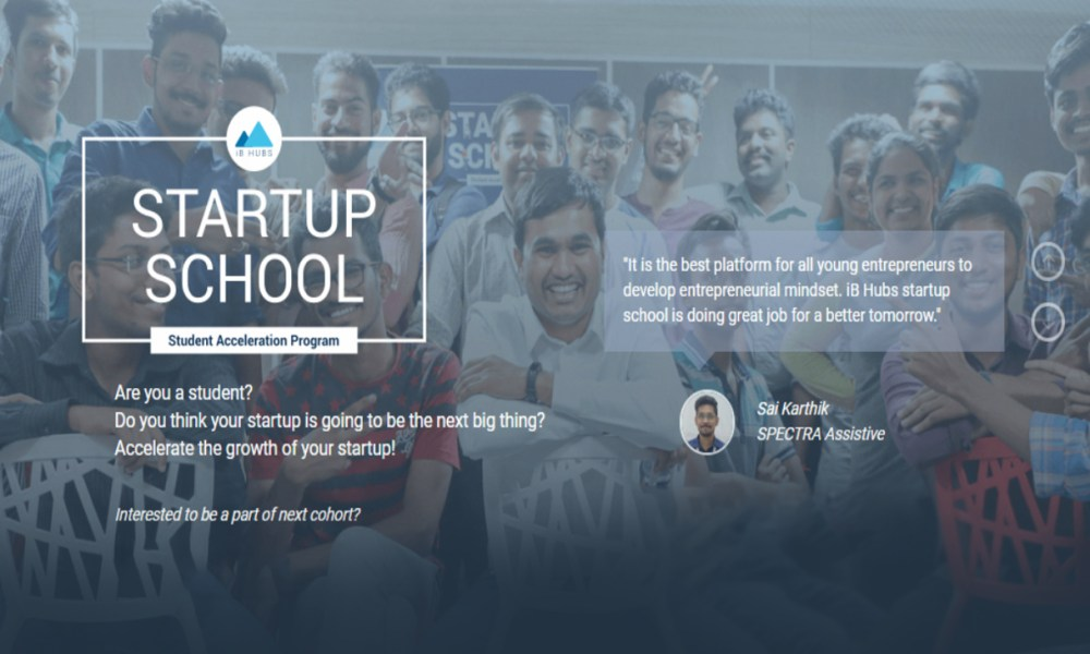 iB Hubs Startup School 2018,Startup Stories,Startup News India,Inspiring Startup Story,Startup iB Hubs School,Startup Hubs in India,Startup School 2018,Student Acceleration Program,iB Hubs Hyderabad,Young Entrepreneur at iB Hubs Startup School,Startup School Latest News