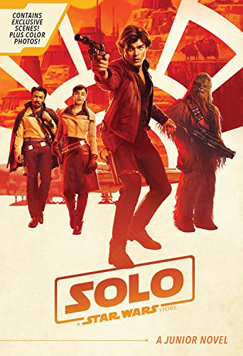 """51cV6k0IuL """"Solo: A Star Wars Story Junior Novel"""" Review by Geeks of Doom"""