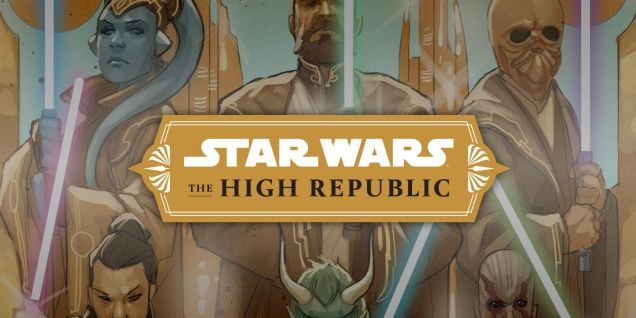 Exclusive: Read an Excerpt From a New 'Star Wars: The High Republic' Novel