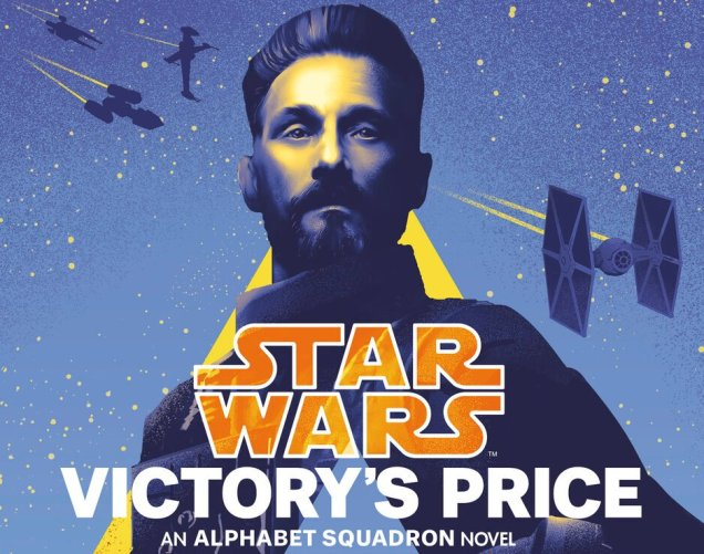 Star Wars: Victorys Price Releases a New Excerpt Ahead of March Release   Star Wars News Net