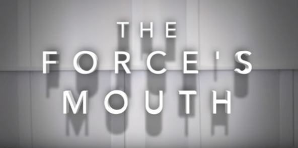 The Forces mouth
