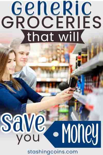 Generic groceries will save you money