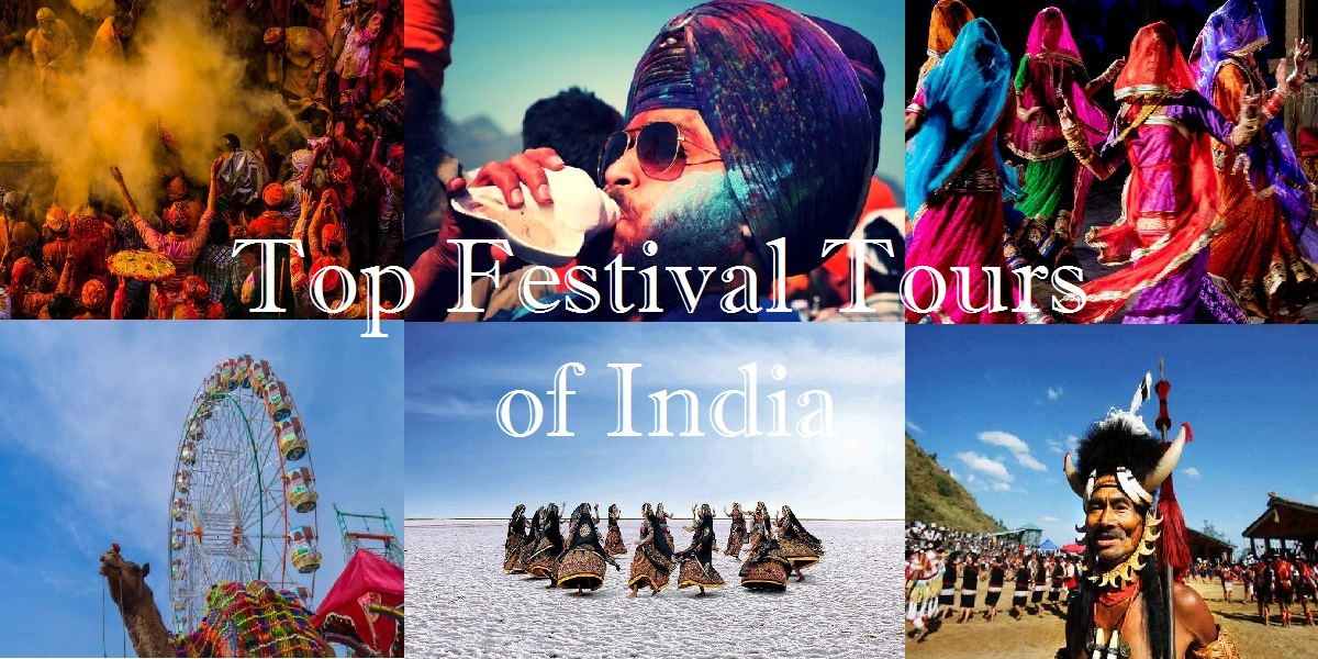 Top Festival Tours Of India For A Peek Into Its Distinct Culture