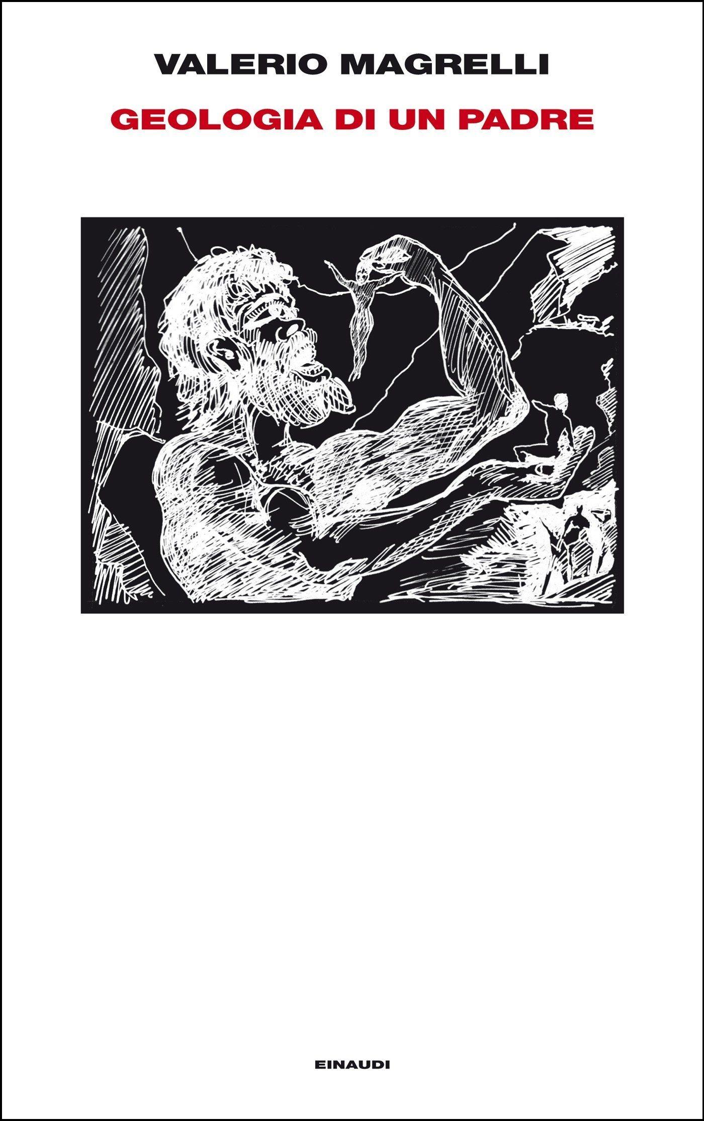Risultati immagini per Geologia di un padre di Valerio Magrelli (Einaudi, 2016) € 10