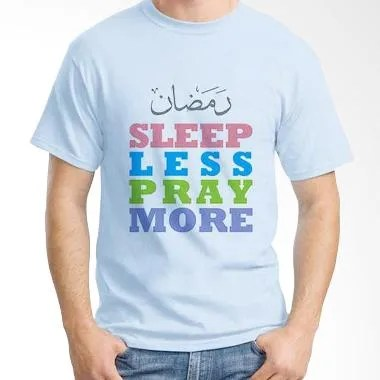 Ordinal Islamic Quotes Edition Sleep Less Pray More T-shirt
