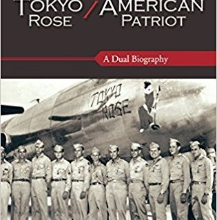 Tokyo Rose/An American Patriot by Frederick P Close