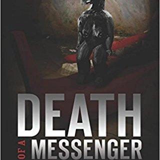 Death of a Messenger by Robert B. McCaw