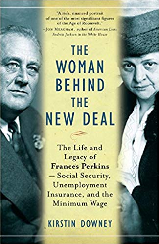 The Woman Behind the New Deal by Kirstin Downey