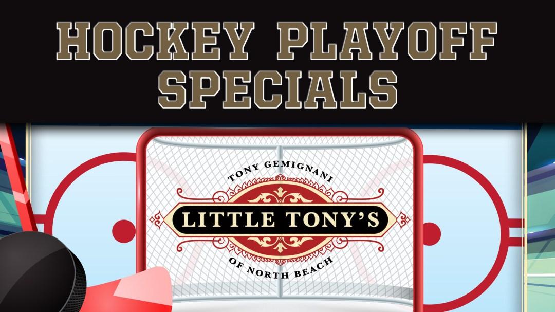 Little Tonys Hockey Playoff Specials