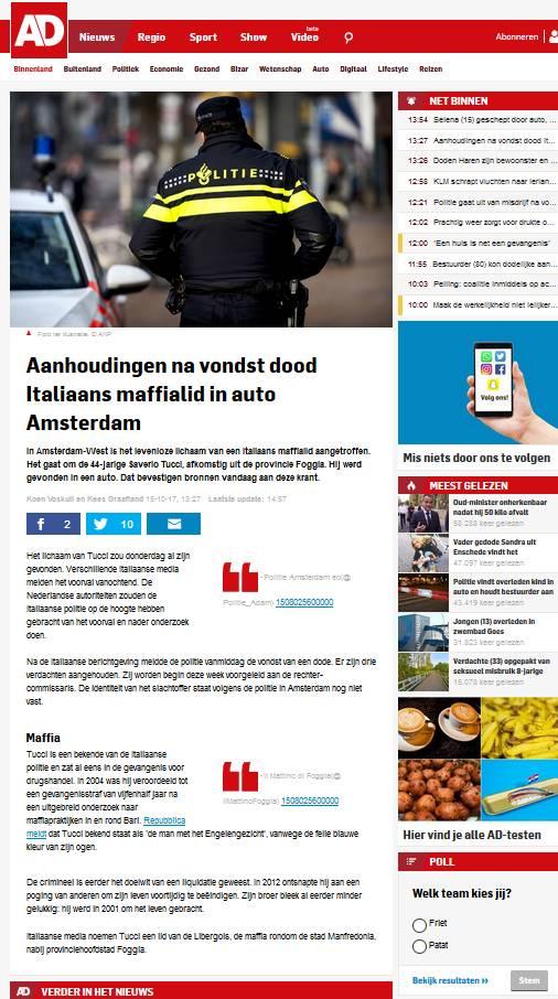 """ARTICOLO """"AD"""" - """"Aanhoudingen na vondst dood Italiaans maffialid in auto Amsterdam"""" - Koen Voskuil en Kees Graafland 15-10-17, 13:27 Laatste update: 14:57 -"""