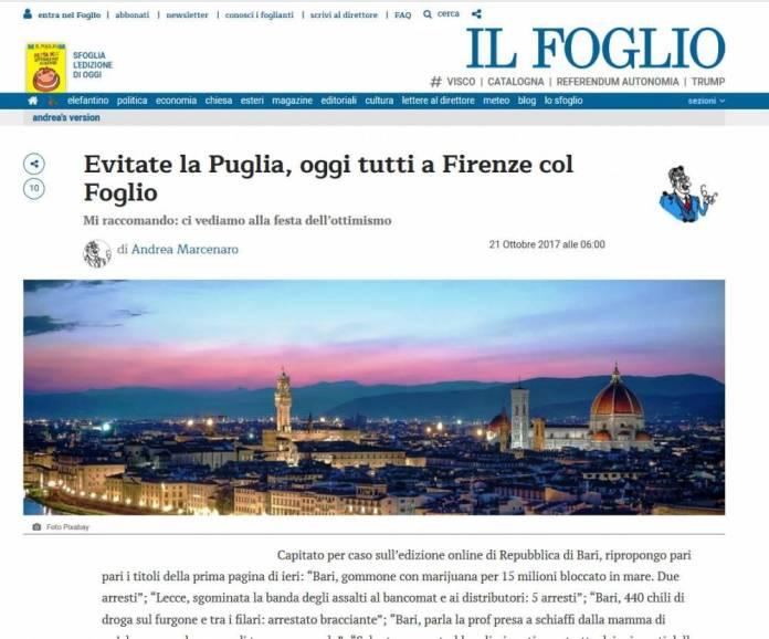 FONTE http://www.ilfoglio.it/andrea-s-version/2017/10/21/news/evitate-la-puglia-oggi-tutti-a-firenze-col-foglio-159007/