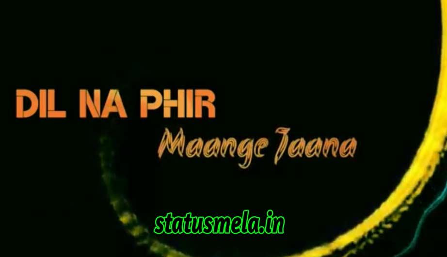 dil to hai ek rahi jana status download