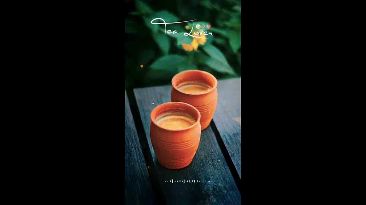 Chai lover full screen status chai status