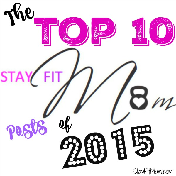 The top 10 blog posts of 2015 from Stay Fit Mom. Every single one is Whole30 related!