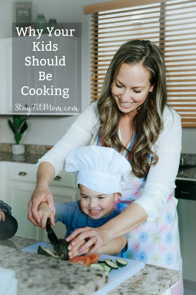 All the reasons you should encourage your kids to cook. #stayfitmom #kidscooking #kidscook