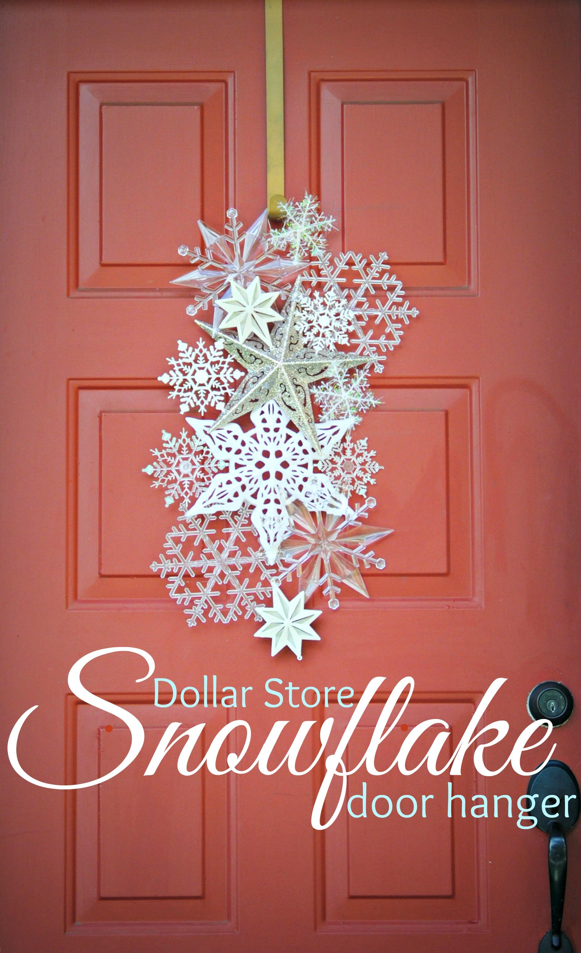 dollar store snowflake door hanger - Dollar Tree Hours Christmas Eve