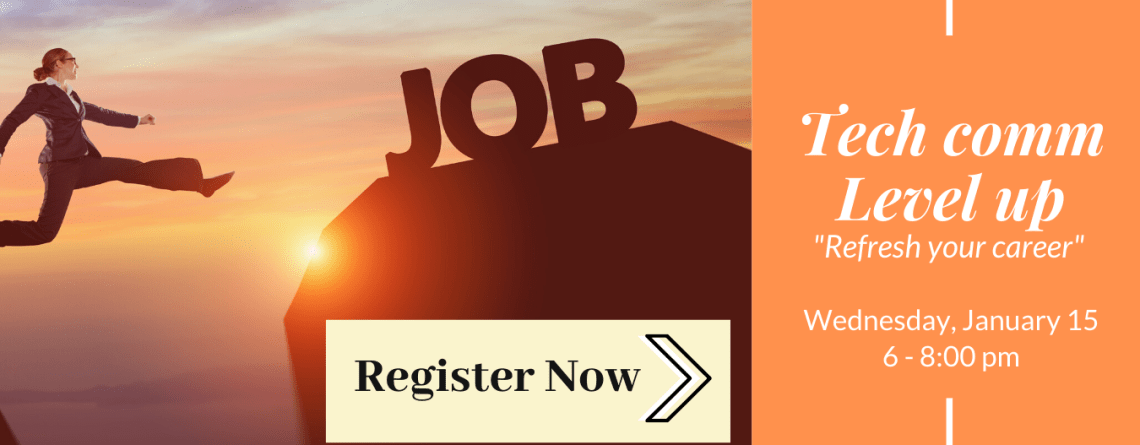 January Chapter Meeting–Techcomm Career Refresh: Getting to the next level