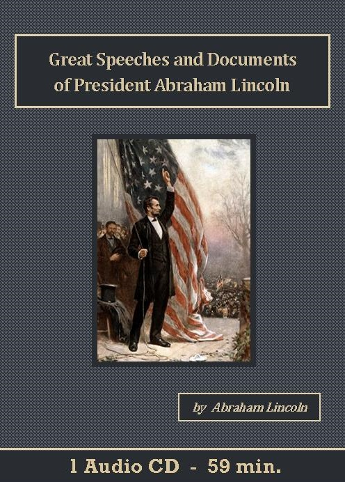 Great Speeches and Documents of President Abraham Lincoln - St. Clare Audio
