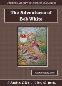 Adventures of Bob White - St. Clare Audio