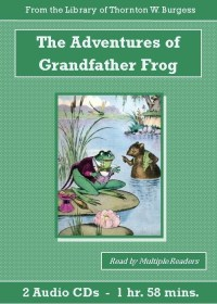 Adventures of Grandfather Frog - St. Clare Audio