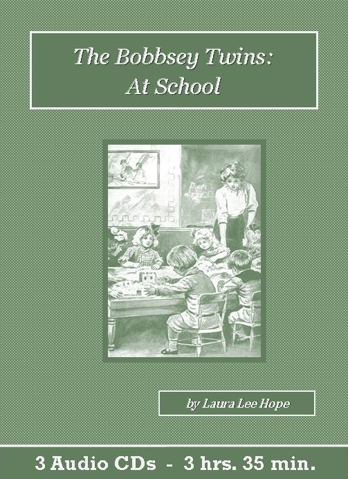 The Bobbsey Twins at School - St. Clare Audio