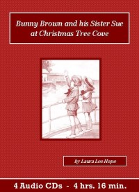 Bunny Brown and his Sister Sue at Christmas Tree Cove Children's Audiobook CD Set - St. Clare Audio