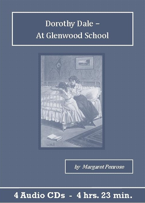 Dorothy Dale - At Glenwood School Audiobook CD Set - St. Clare Audio