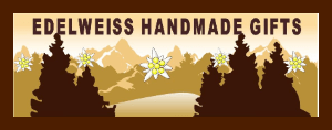 Go to Edelweiss Handmade Gifts.
