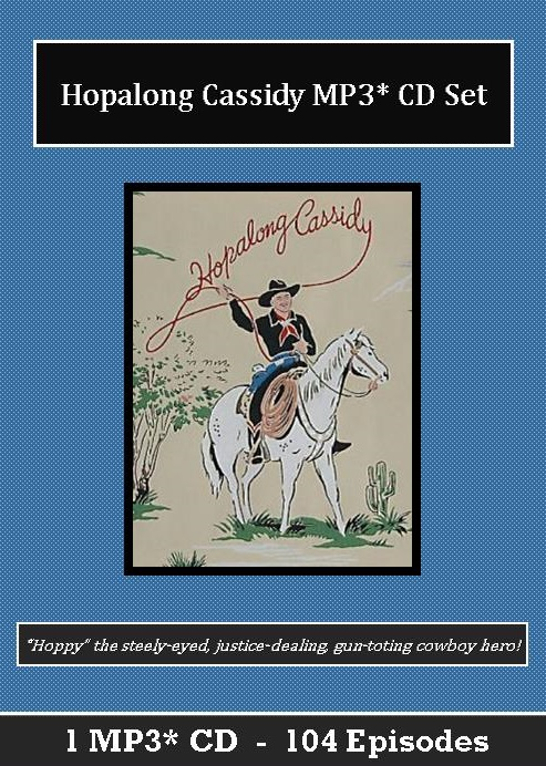 Hopalong Cassidy Old Time Radio Show MP3 CD Set - 104 Episodes - St. Clare Audio