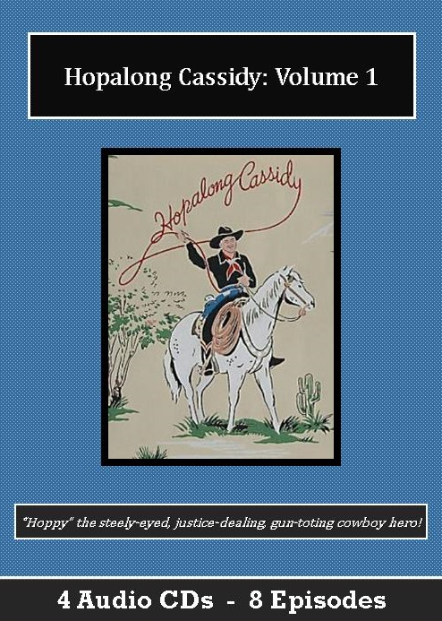 Hopalong Cassidy Old Time Radio Show CD Set - St. Clare Audio