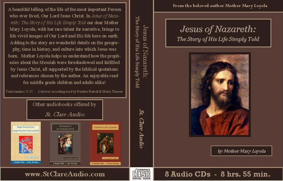 Jesus of Nazareth - St. Clare Audio