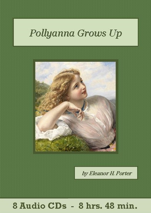 Pollyanna Grows Up Audiobook CD Set - St. Clare Audio