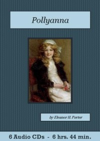 Pollyanna Audiobook CD Set - St. Clare Audio