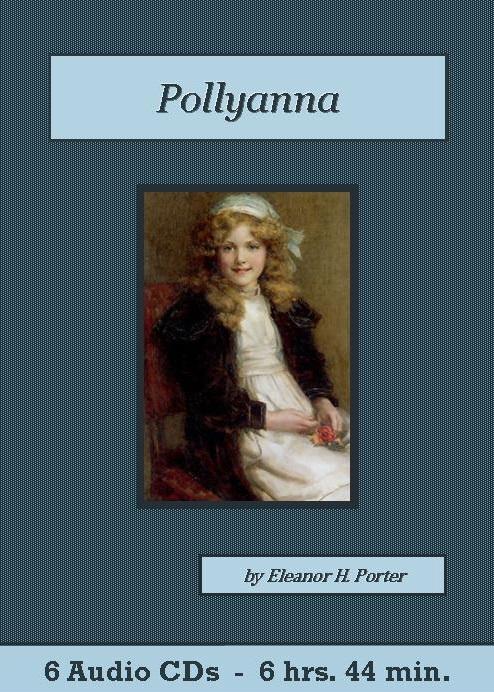 Pollyanna Audiobook CD Set - St. Clare Audio