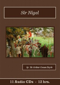 Sir Nigel Audiobook CD Set - St. Clare Audio