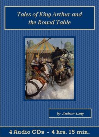 Tales Of King Arthur And The Round Table Audiobook CD Set - St. Clare Audio