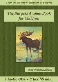 The Burgess Animal Book for Children Audiobook CD Set - St. Clare Audio