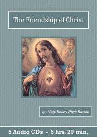 The Friendship of Christ - St. Clare Audio
