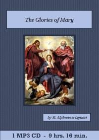 Glories of Mary Catholic MP3 Audiobook CD Set, The - St. Clare Audio
