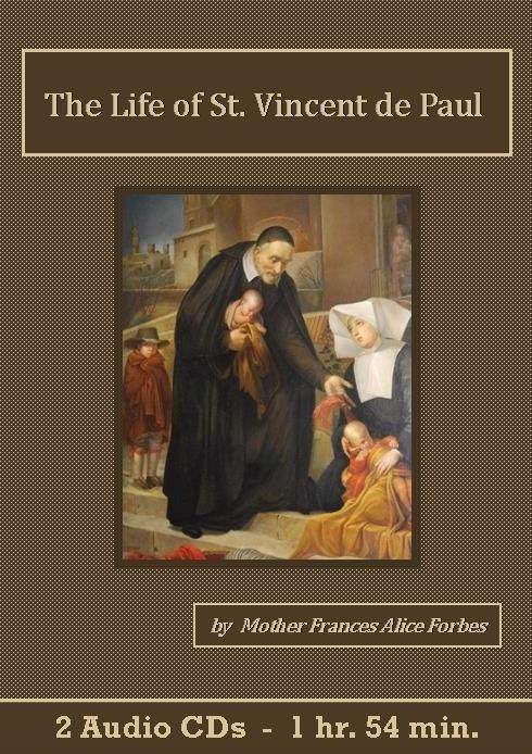 The Life of St. Vincent de PaulCatholic Audiobook CD set - St. Clare Audio