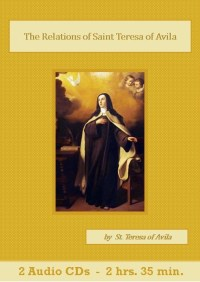 The Relations of Saint Teresa of Avila - St. Clare Audio