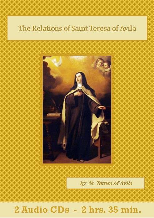 The Relations of Saint Teresa of Avila - St. Clare Audio