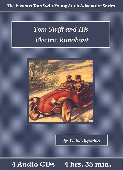Tom Swift and His Electric Runabout Audiobook CD Set - St. Clare Audio